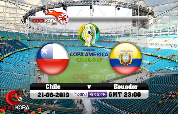 مشاهدة مباراة تشيلي والإكوادور اليوم 21-6-2019 علي بي أن ماكس كوبا أمريكا 2019
