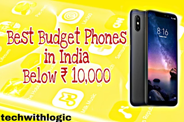 Best budget phones in India below Rs.10,000