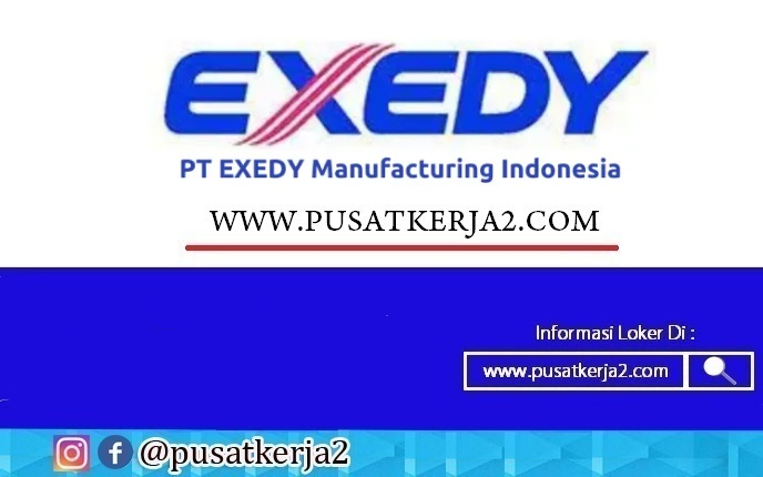 Lowongan Kerja Karawang Sma Smk Pt Exedy Manufacturing Mei 2021 Lowongan Kerja Sma Smk D3 S1 April 2021
