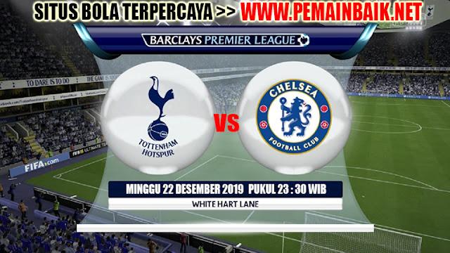 Prediksi Pertandingan Tottenham vs Chelsea 22 Desember 2019