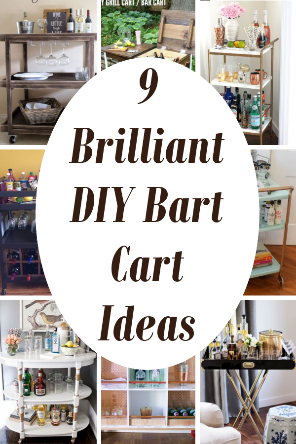 9 Brilliant Diy Bar Cart Ideas