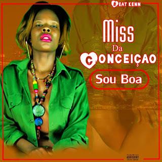 Miss Da Conceição - Sou Boa