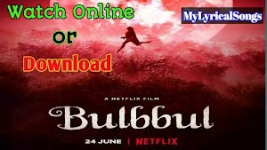 How to Bulbbul Movie 2020 Download or Watch Online Review, Cast free in mp4  Hd from Netflix