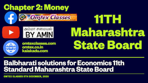 Chapter 2: Money Balbharati solutions for Economics 11th Standard Maharashtra State Board