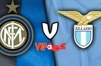 مشاهدة مباراة إنتر ميلان اليوم و لاتسيو في الدوري الإيطالي بث مباشر