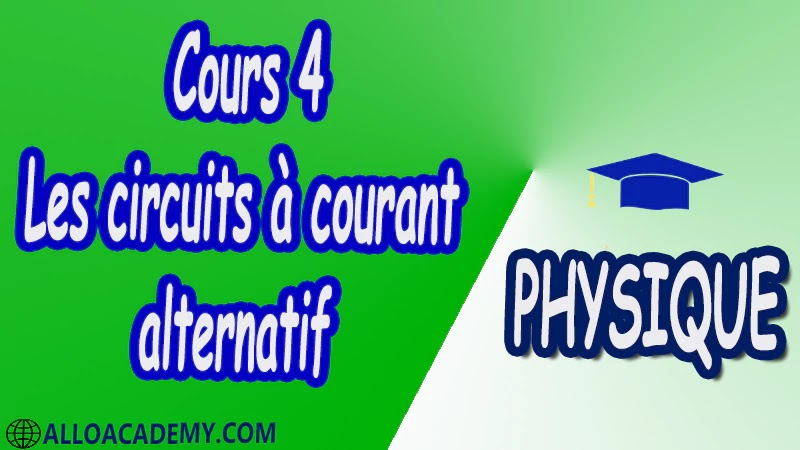 Cours 4 Les circuits à courant alternatif pdf