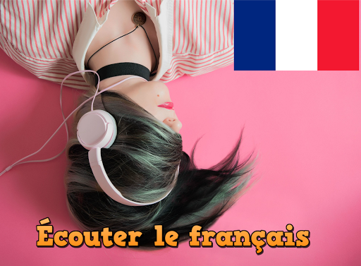 Ecouter le français