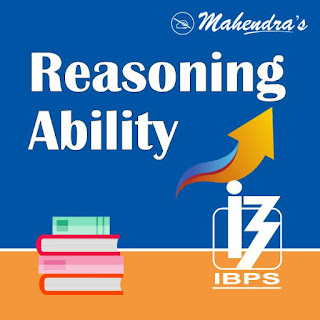 Reasoning Ability Quiz For IBPS Clerk Mains | 17-01-2020