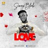MUSIC: Sammy Blinkx – Love