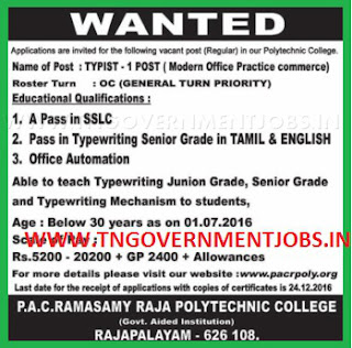Applications are invited for Typist Post in P.A.C. Ramasamy Raja Polytechnic College Rajapalayam (Aided)