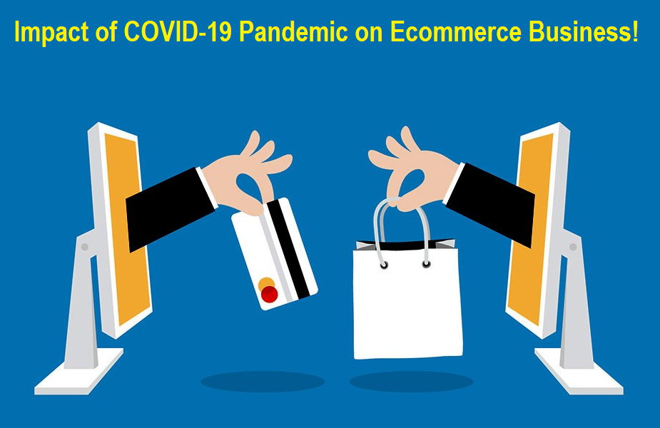 Impact of COVID-19 on Ecommerce