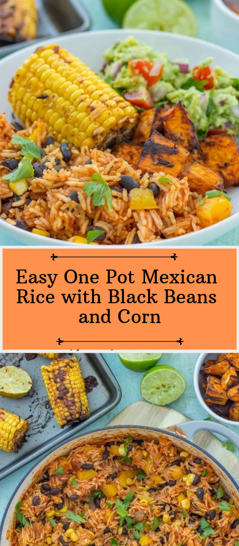 Easy One Pot Mexican Rice with Black Beans and Corn #dinnerrecipe #food