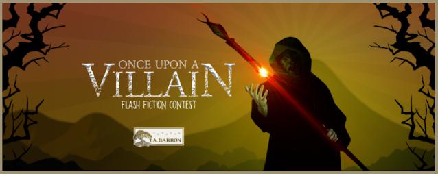 Bad Contest Terms: T.A. Barron's Once Upon A Villain Flash Fiction Contest
