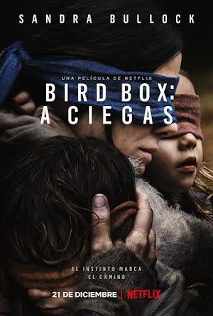 Bird Box: A Ciegas[Latino] [OneDrive] [GoogleDrive] [Gratis] [HD]