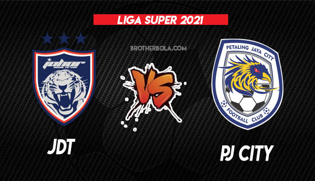 Live Streaming JDT vs PJ City Liga Super 10.4.2021
