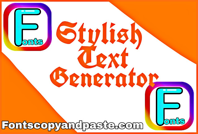 Stylish text generator