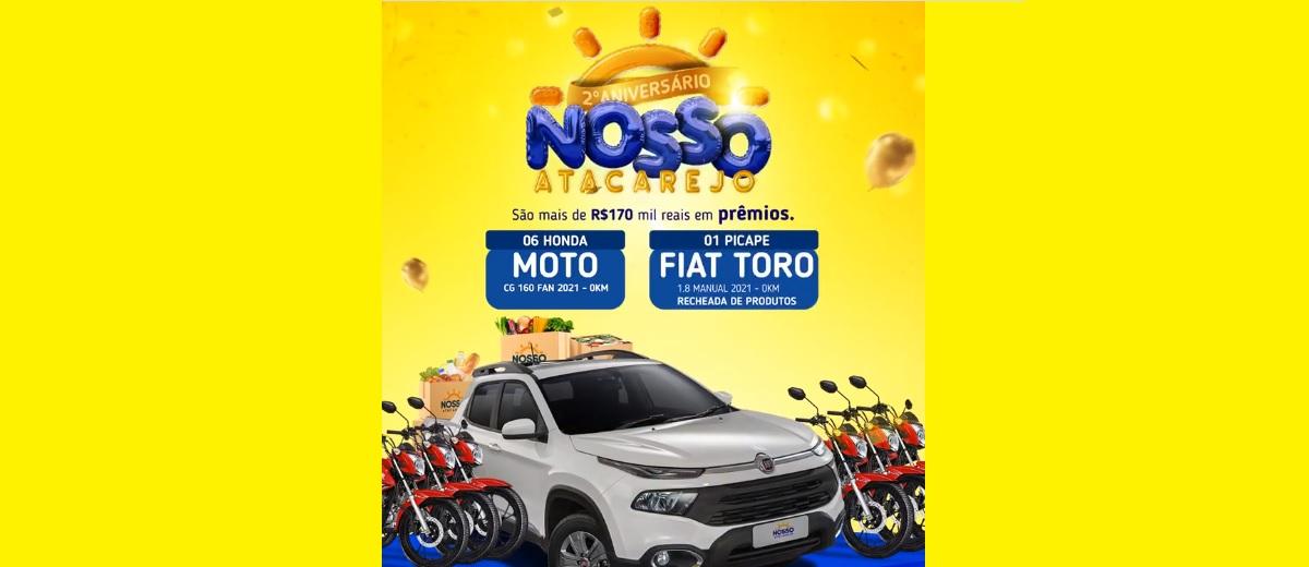Promoção Nosso Atacarejo 2021 Aniversário 6 Motos e 1 Carro 0KM Picape