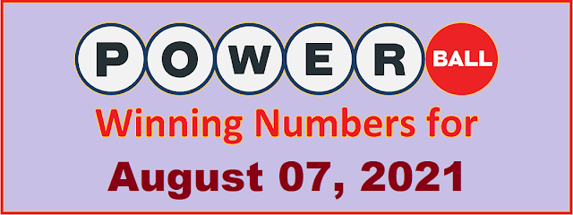 PowerBall Winning Numbers for Saturday, August 07, 2021