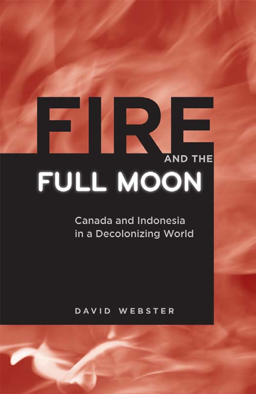 Fire and the Full Moon. UBC Press