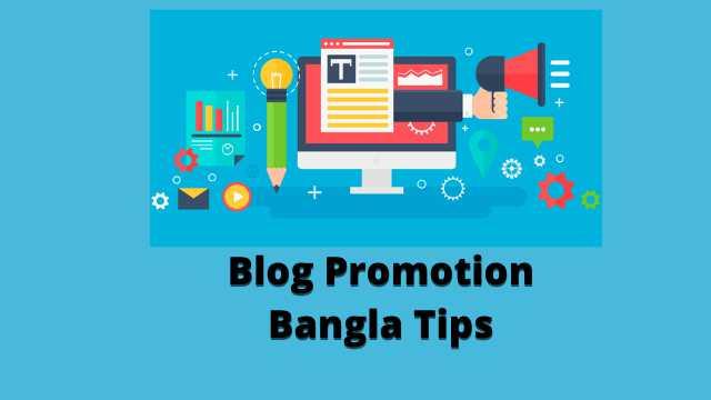 Blog Promotion | ব্লগ প্রচার কিছু টিপস..!