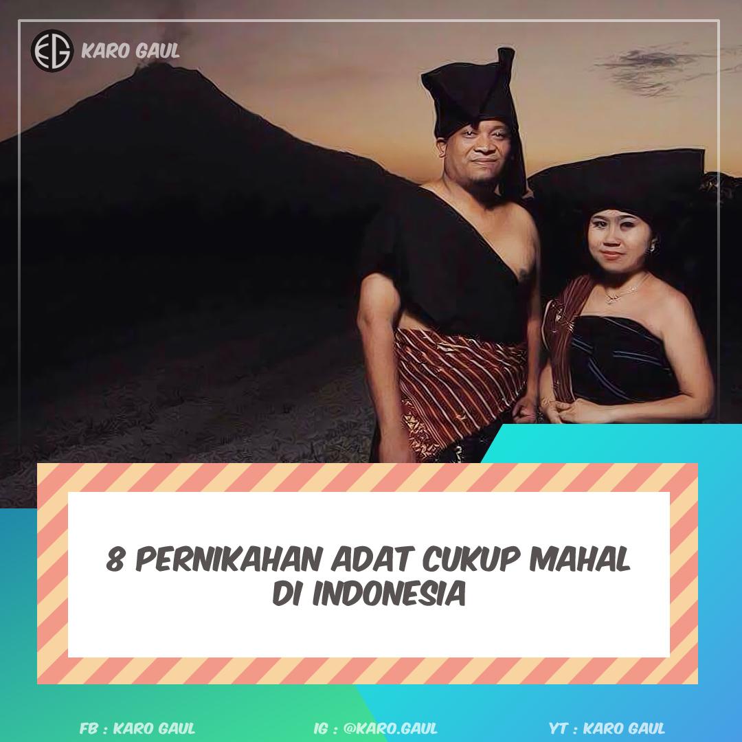 Pernikahan Adat Termahal di Indonesia