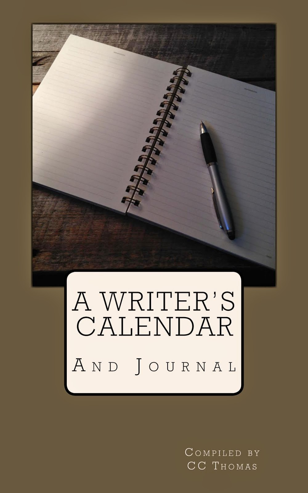 A Writer's Calendar and Journal