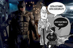 Cita-Citaku Menjadi Batman