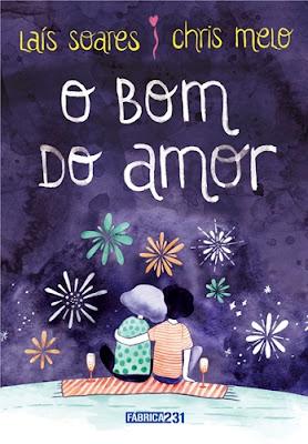 O BOM DO AMOR (Chris Melo e Laís Soares)