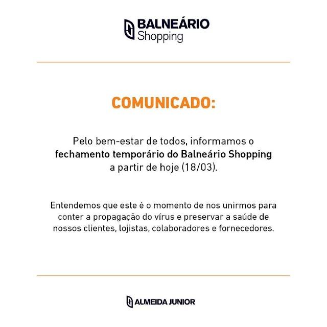 Balneário Shopping fechado