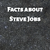5 Facts about Steve Jobs