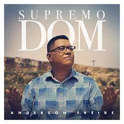 Supremo Dom - Anderson Freire