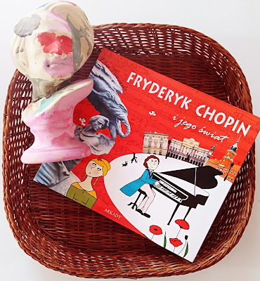 """""""Fryderyk Chopin i jego świat"""" Eliza Piotrowska"""