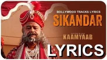 sikandar-lyrics-har-kisse-ke-hisse-kaamyaab