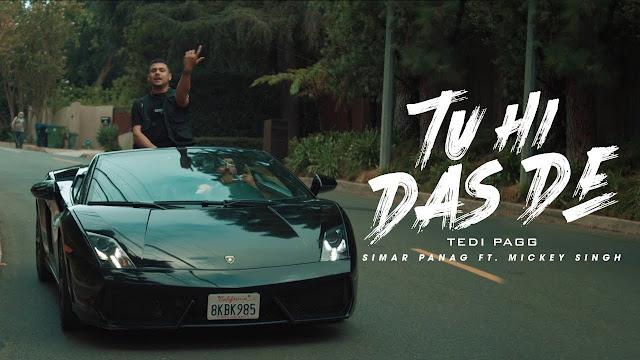 Tu Hi Das De lyrics in hindi ft. Mickey Singh 2020