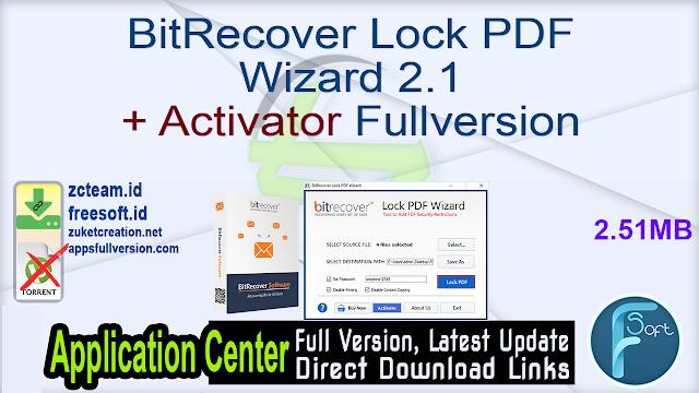 BitRecover Lock PDF Wizard 2.1 + Activator Fullversion