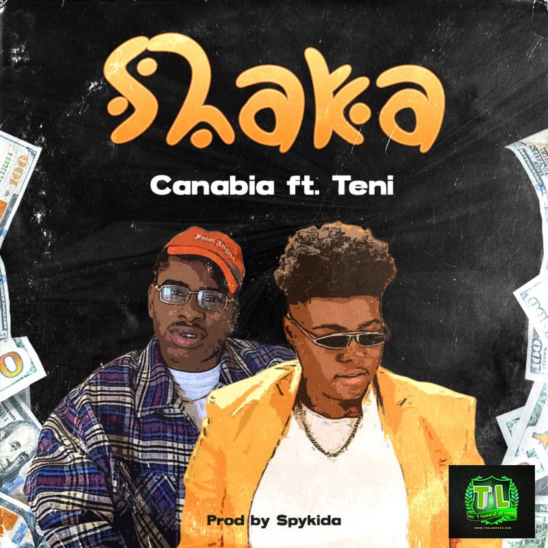 Canabia-Shaka-Ft-Teni-Prod-By-SpyKida-mp3-download-Teelamford