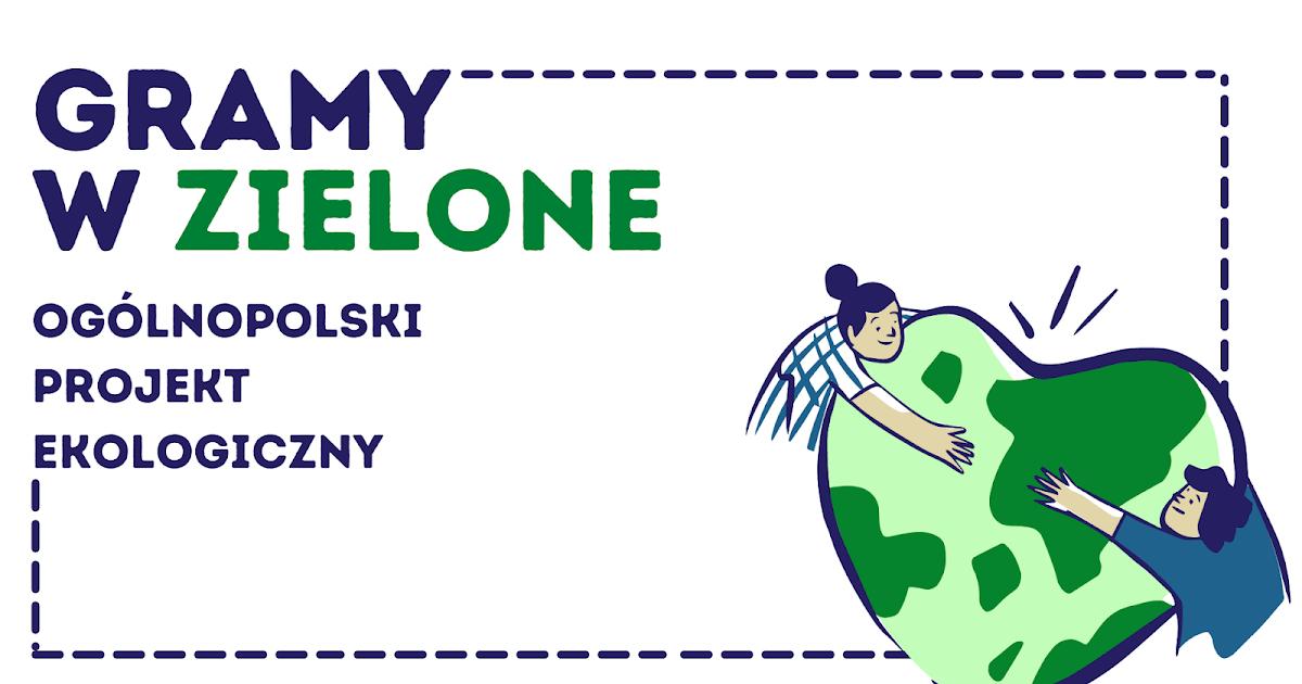 Dzieciaki na dywanie: Gramy w zielone - ogólnopolski projekt edukacyjny