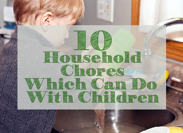 Give the children to do chores can provide many benefits for children