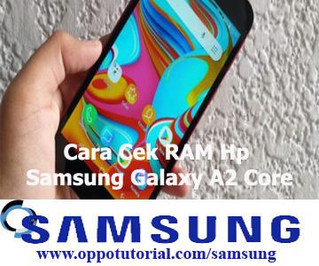 Cara Cek RAM Hp Samsung Galaxy A2 Core