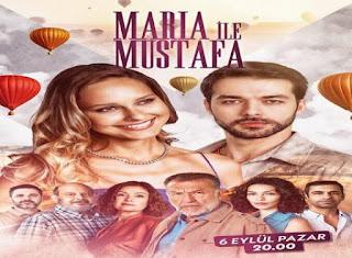 مسلسل ماريا ومصطفى الحلقة 1 مترجمة للعربية