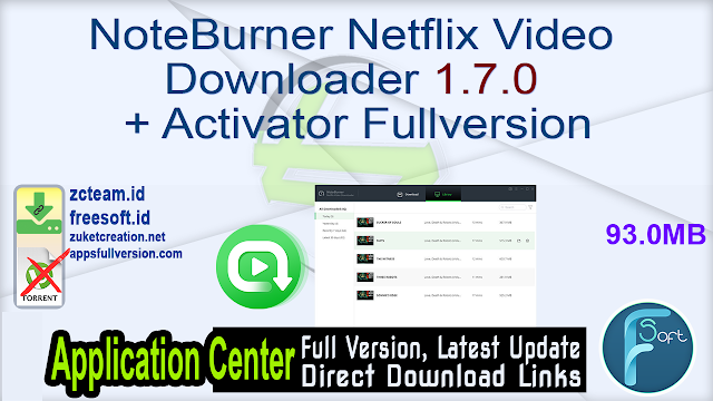 NoteBurner Netflix Video Downloader 1.7.0 + Activator Fullversion