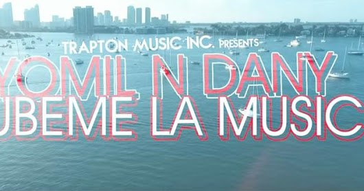 Official Video // Yomil y El Dany - Súbeme la music