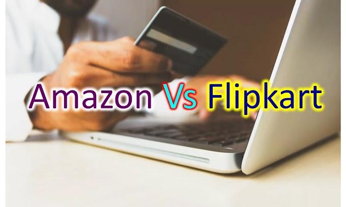 Amazon vs Flipkart - कौन है Online Shopping में Best
