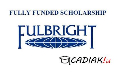 Ingin Daftar Beasiswa Fulbright, Ini Persyaratan Yang Harus Dilengkapi