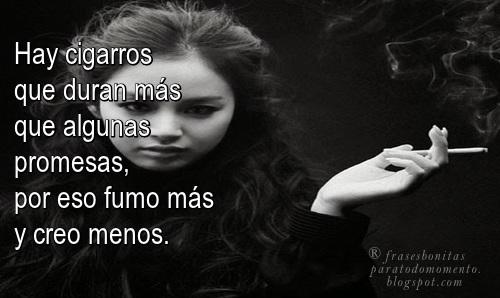 Frases Bonitas Para Todo Momento Hay Cigarros Que Duran