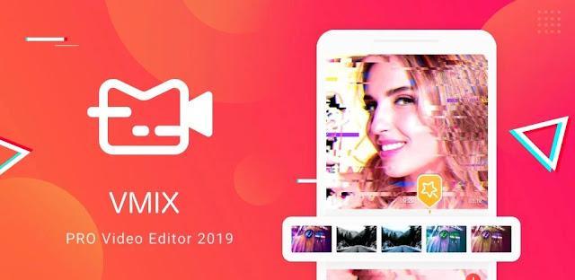 تنزيل VMix Video Editor with Music and Effects تحرير فيديو قوي لنظام الاندرويد