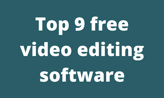 9 Outstanding Video Editing Software For PC,Mac and Android