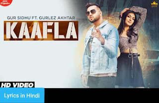 काफला Kaafla Lyrics in Hindi | Gur Sidhu