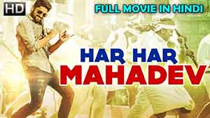 Har Har Nahadev 2018 Hindi Dubbed HDRip 720p