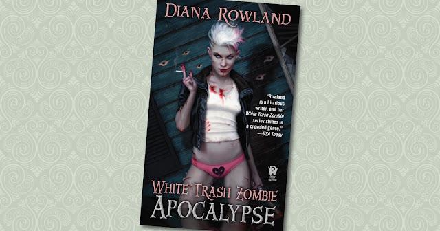 White Trash Zombie Apocalypse Diana Rowland Cover